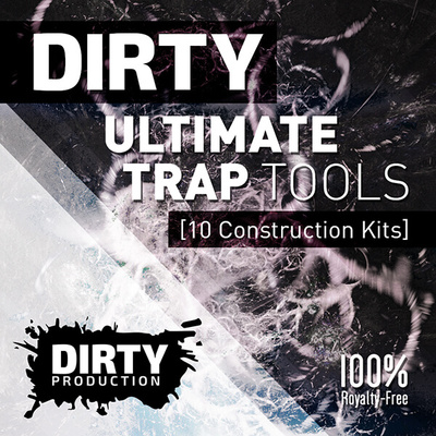 Dirty Ultimate Trap Tools