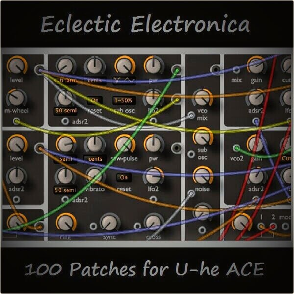 'Eclectic Electronica' for U-he ACE