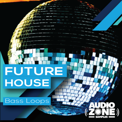 FUTURE HOUSE Bass Loops