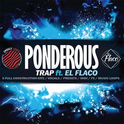 Ponderous Trap (ft. EL Flaco)