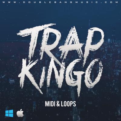 Trap Kingo [MIDI, WAV LOOPS]