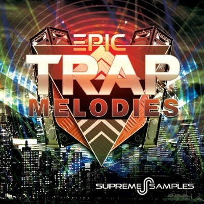 Epic Trap Melodies