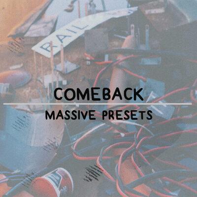 Comeback Massive Presets
