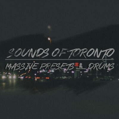 Sounds of Toronto Massive Presets & Drums