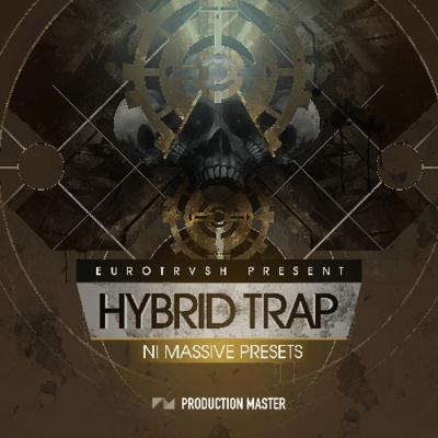 Hybrid Trap by Eurotrvsh - NI MASSIVE