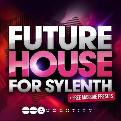 Future House for Sylenth & Massive