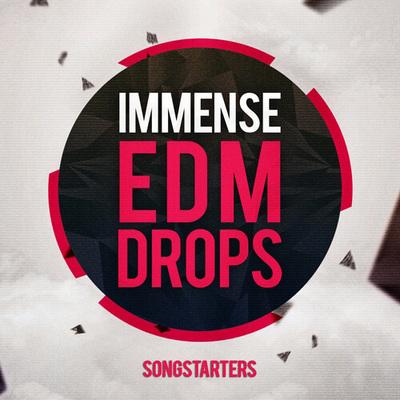 Immense EDM Drops Songstarters