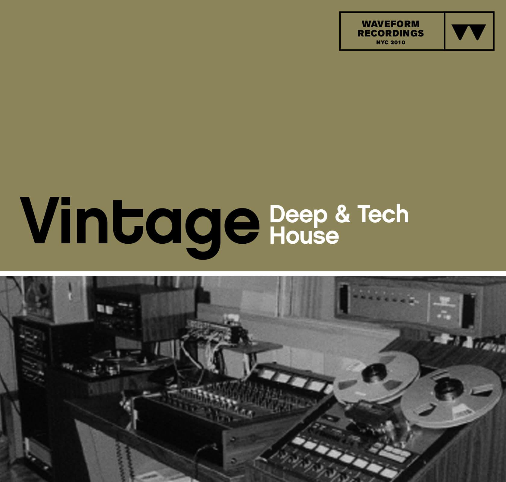 Vintage Deep & Tech House