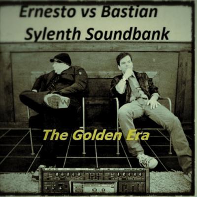 Ernesto vs Bastian Sylenth Soundbank/The Golden Era