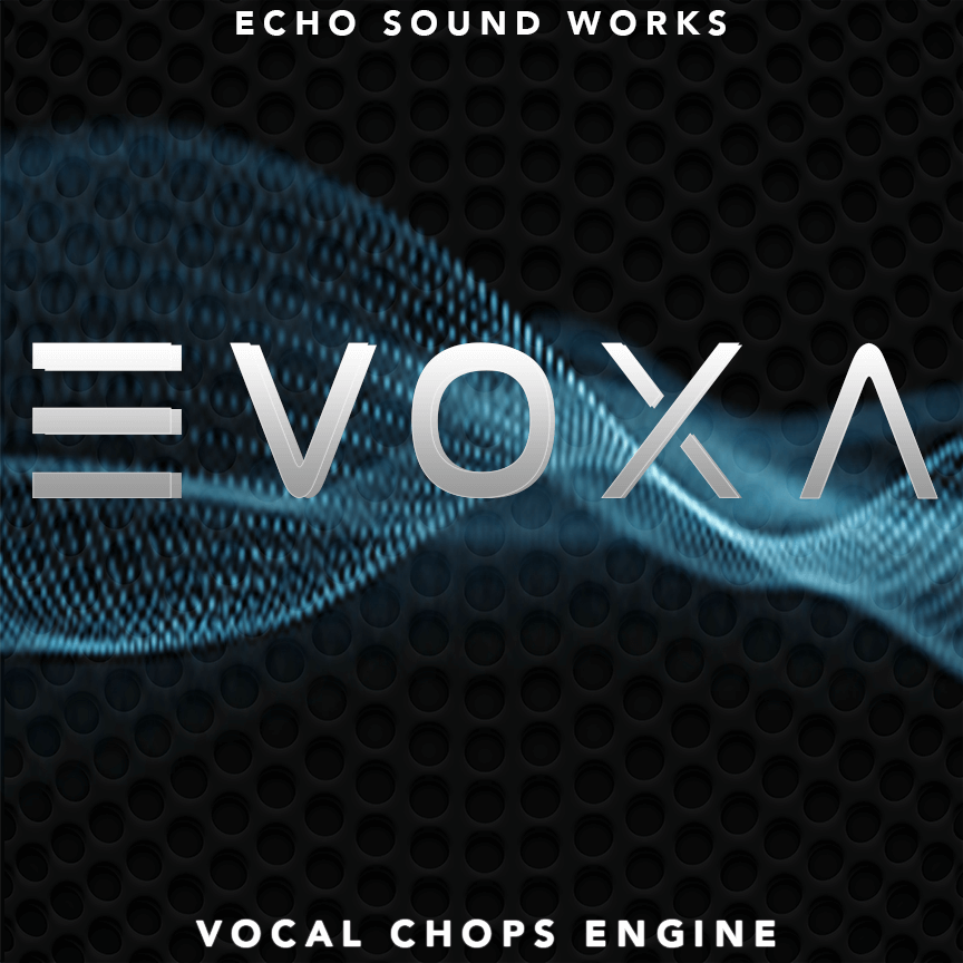 EVOXA Vocal Chops Engine