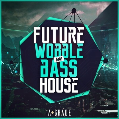 Future Wobble and Bass House