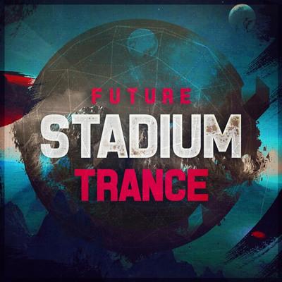 Future Stadium Trance
