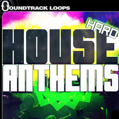 Hard House Loops - Anthems, FX & Buildups