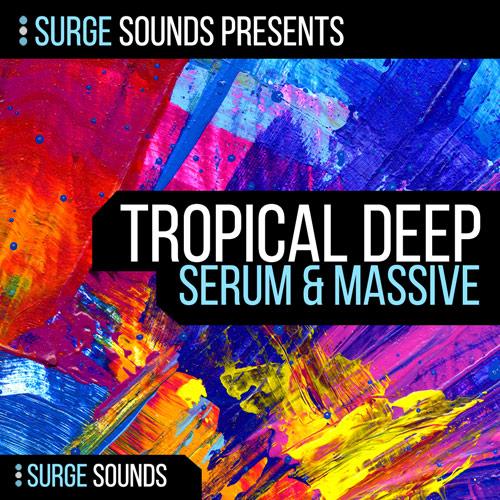 Tropical Deep House | Serum & Massive
