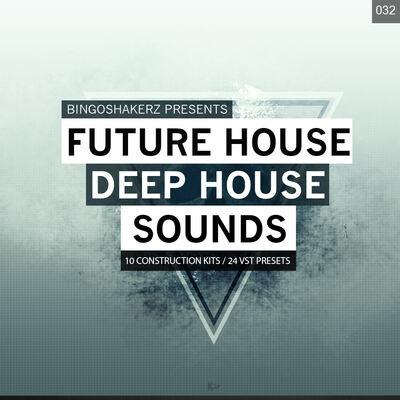 Future House & Deep House Sounds