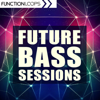 Future Bass Sessions