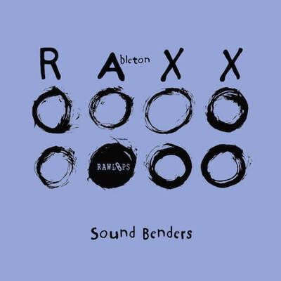 RAW Loops Ableton RAXXX - Sound Benders