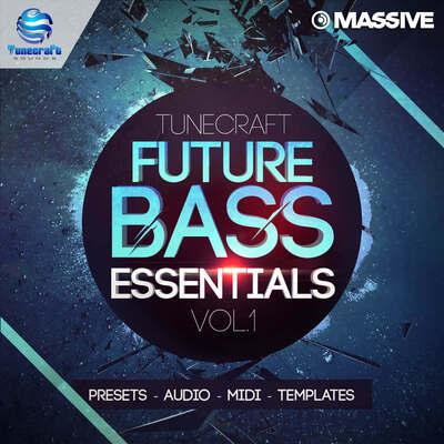 Tunecraft Future Bass Essentials Vol.1
