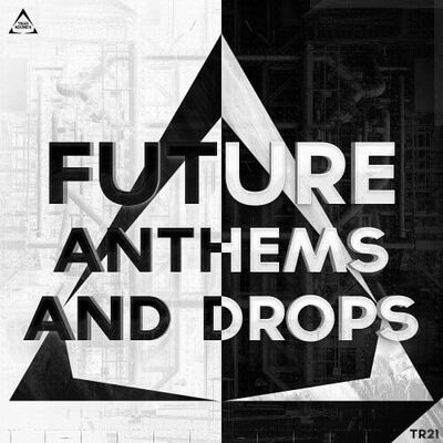Future Anthems and Drops