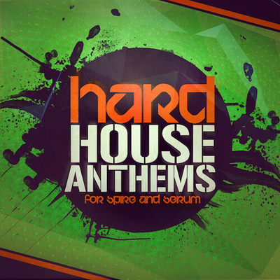 Hard House Anthems For Spire And Serum