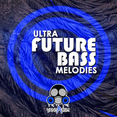 Ultra Future Bass Melodies