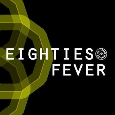 Eighties Fever