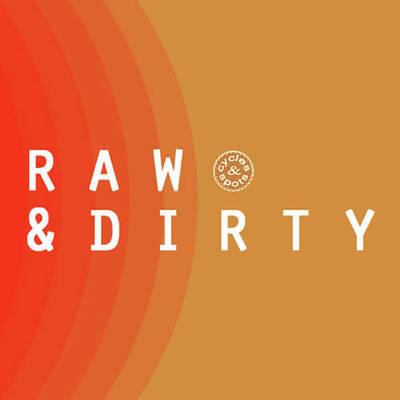 Raw & Dirty