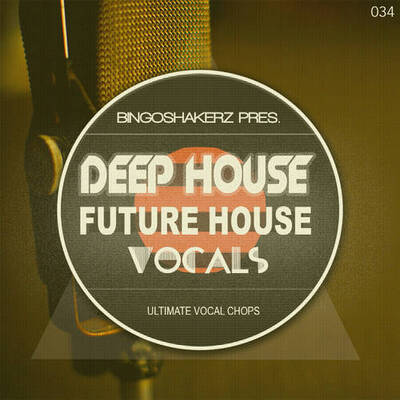 Deep House & Future House Vocals