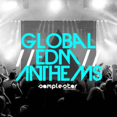 Global EDM Anthems