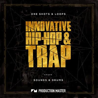 Innovative Hip Hop & Trap