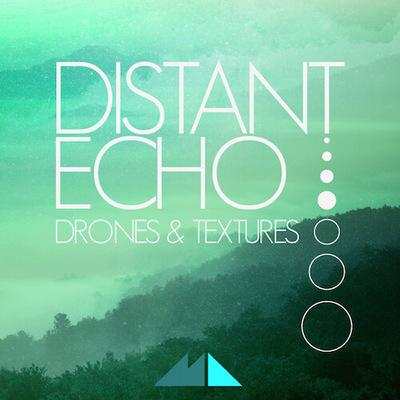 Distant Echo - Drones & Textures