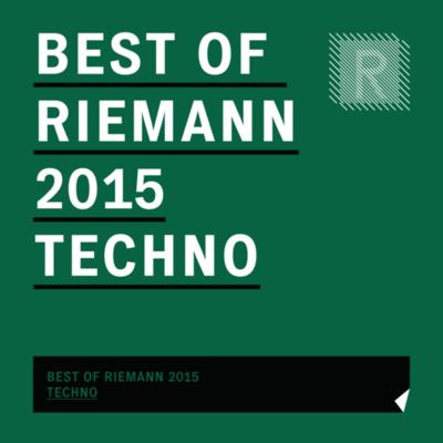 Best of Riemann 2015 Techno