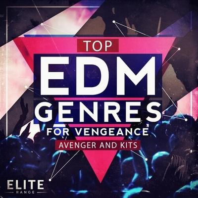 Top EDM Genres for Vengeance Avenger and Kits