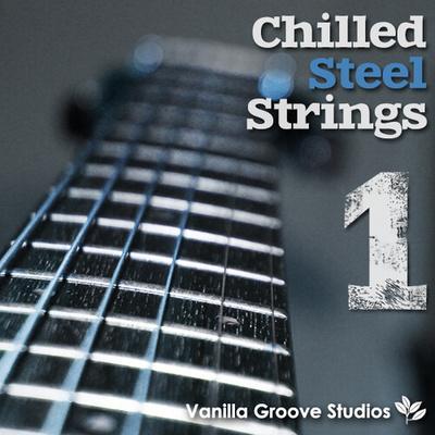 Chilled Steel Strings Vol 1