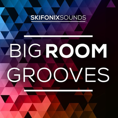 Big Room Grooves
