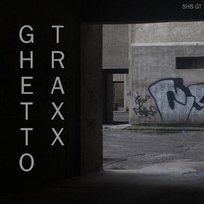 Ghetto Traxx