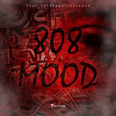 808 Mood