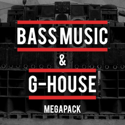 Bass Music & G House Megapack