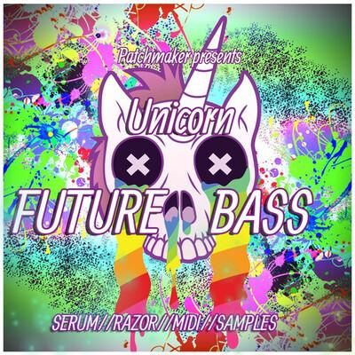 Unicorn Future Bass   Serum & Razor
