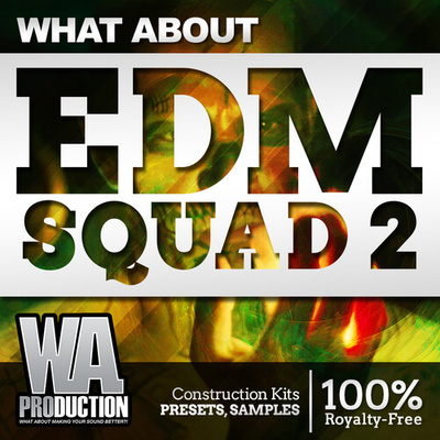 What About: EDM Squad 2