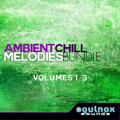 Ambient Chill Melodies Bundle (Vols 1-3)