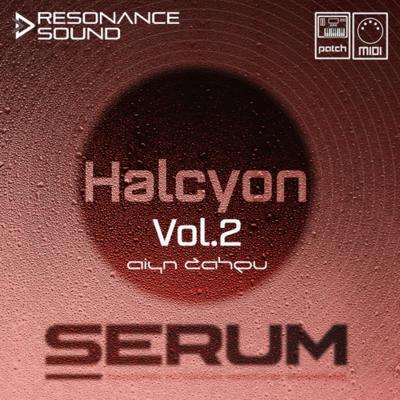 Halcyon Vol.2 for Serum