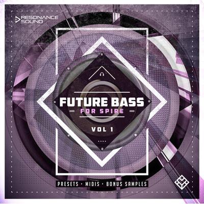 Future Bass For Spire Vol.1