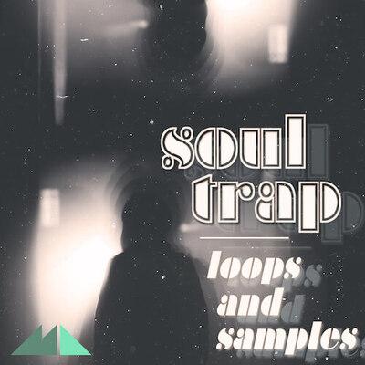 Soul Trap - Loops & Samples