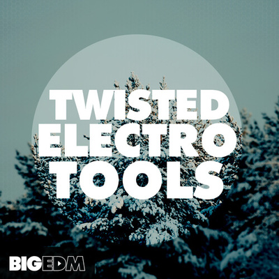 Twisted Electro Tools