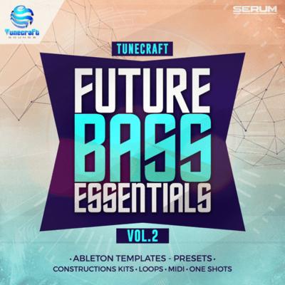 Tunecraft Future Bass Essentials Vol.2