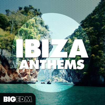 Ibiza Anthems