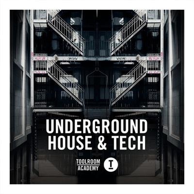 Toolroom Acadamy - Underground House & Tech