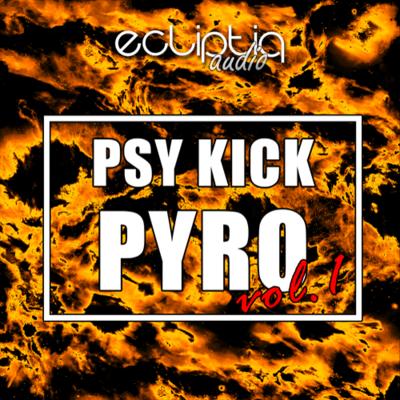 Psy Kick Pyro Vol. 1