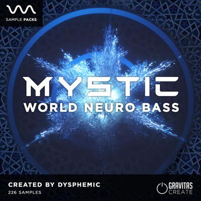 MYSTIC - World Neuro Bass by Dysphemic